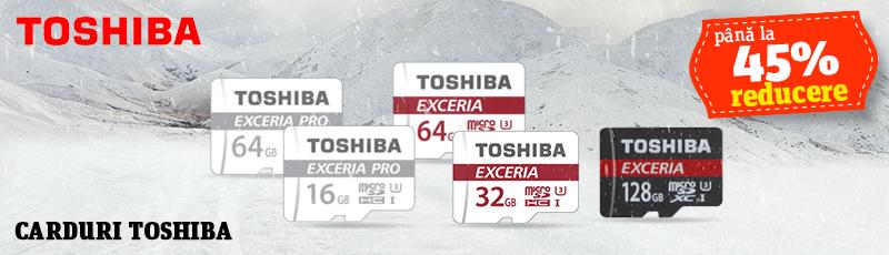 Pana la 45% reducere la cardurile Toshiba din promotie!